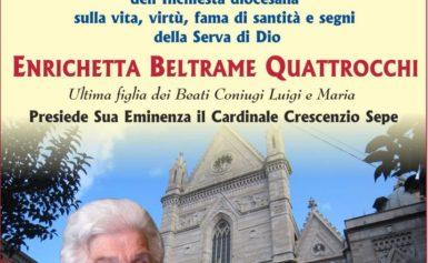 Apertura del Processo di Beatificazione e Canonizzazione della Serva di Dio Enrichetta Beltrame Quattrocchi