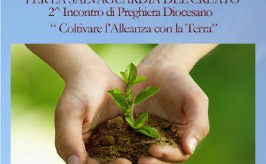 13^ GIORNATA PER LA SALVAGUARDIA DEL CREATO: 2^ INCONTRO DI PREGHIERA DIOCESANO