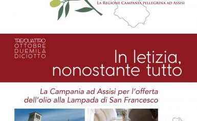 CAMPANIA DI PACE – LA REGIONE CAMPANIA PELLEGRINA AD ASSISI: Pellegrinaggio Regionale ad Assisi