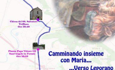 CAMMINANDO INSIEME CON MARIA…VERSO LEPORANO