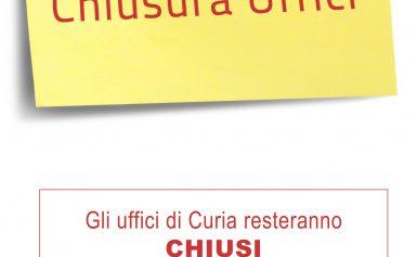CHIUSURA ESTIVA UFFICI DI CURIA