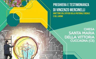 CDV: PREGHIERA E TESTIMONIANZA DI VINCENZO MERCINELLI