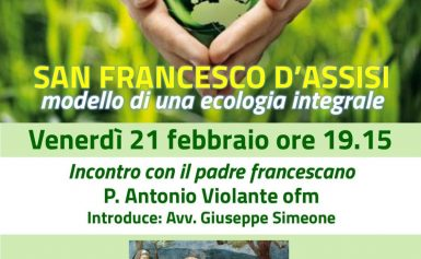 SAN FRANCESCO D'ASSISI – MODELLO DI ECOLOGIA INTEGRALE